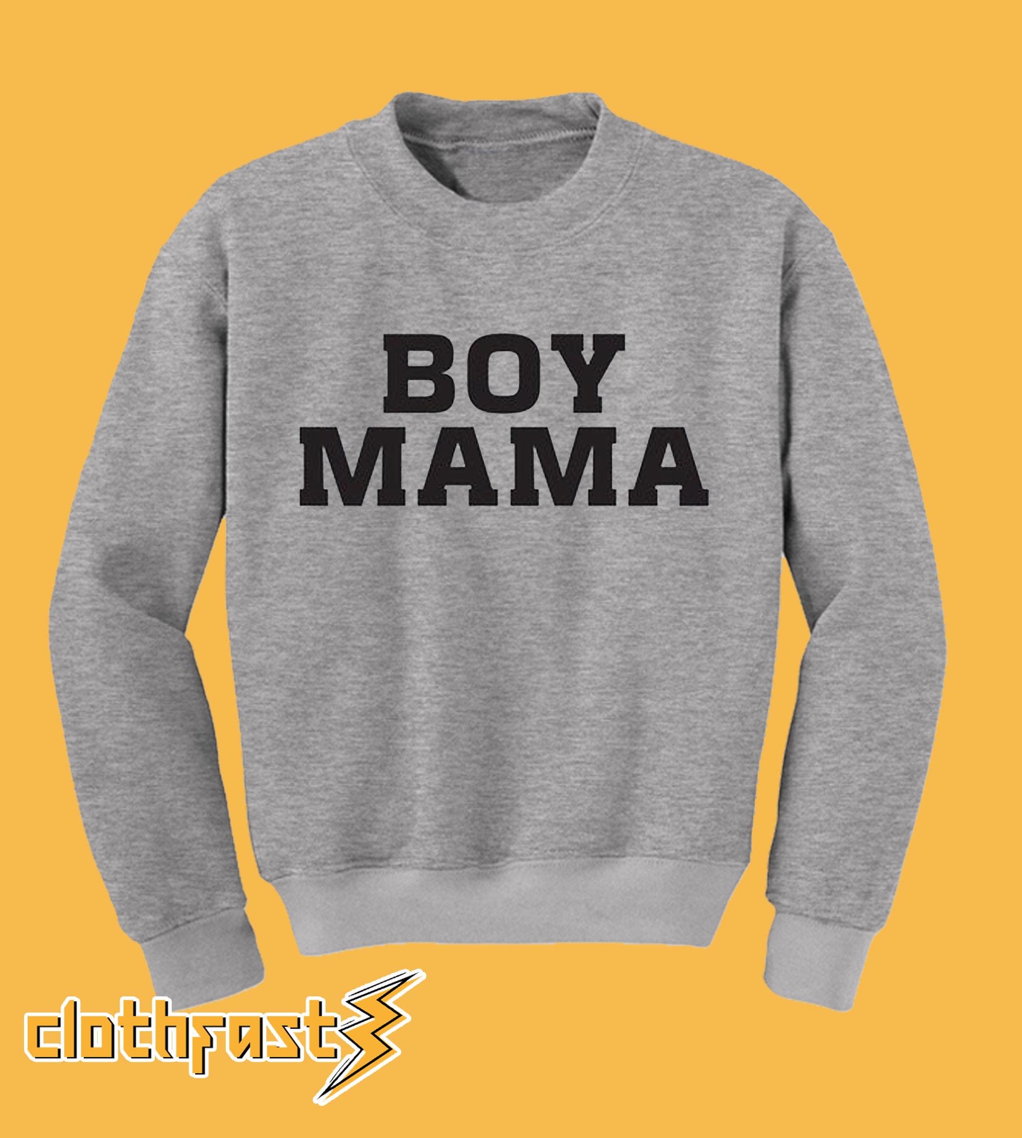 Boy Mama Sweatshirt