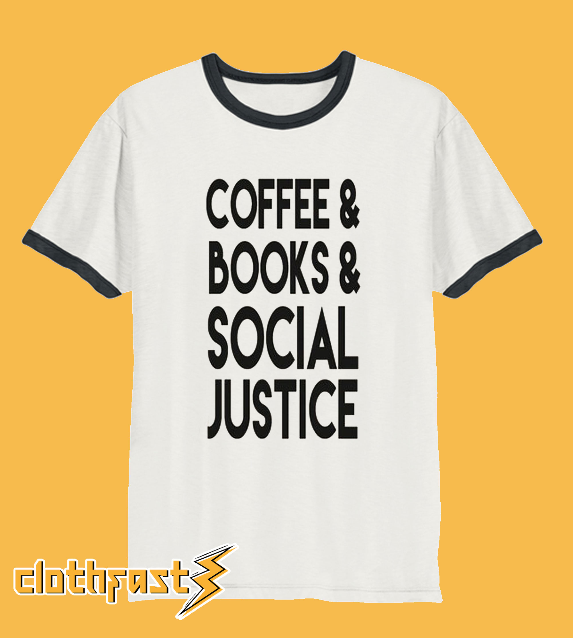 Coffee Books And Social Justice T-shirt Unisex Tshirt