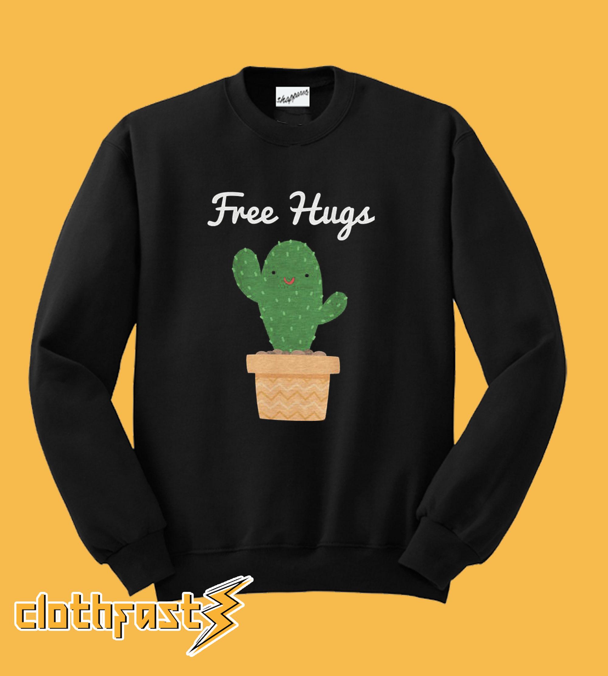 Free Hugs Cactus Sweatshirt