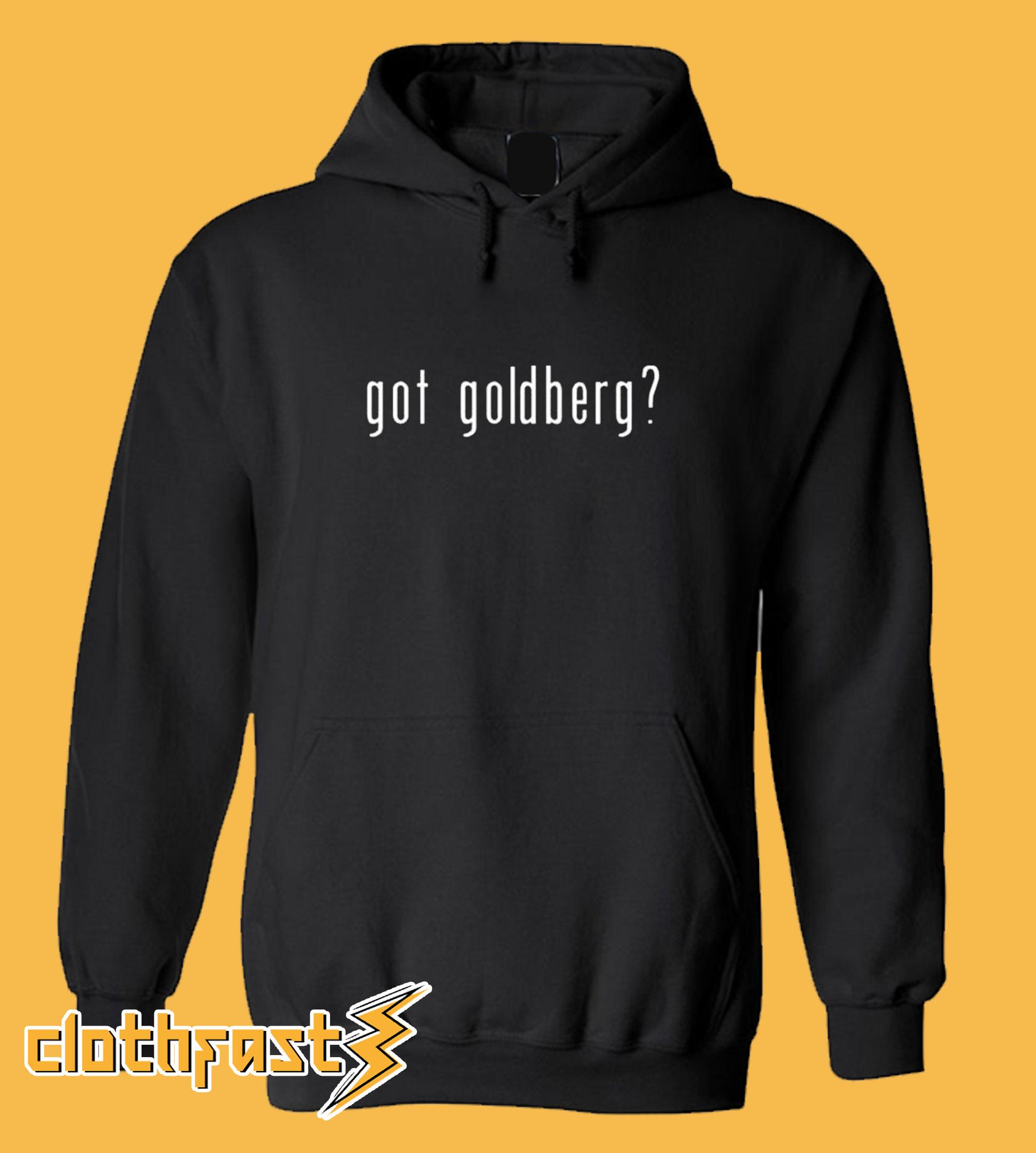 Got Goldberg? Hoodie