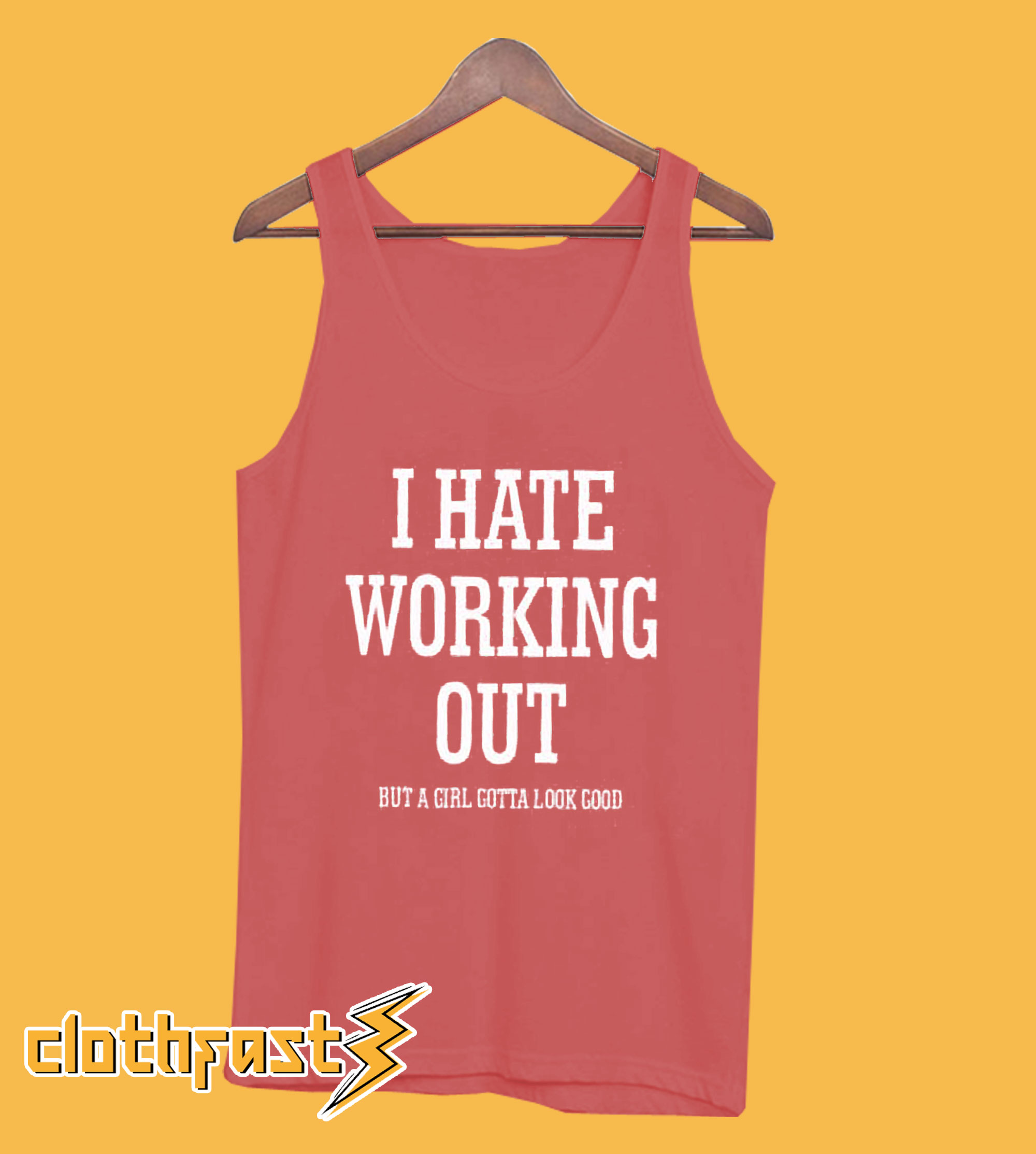 Hate Working Out Tanktop