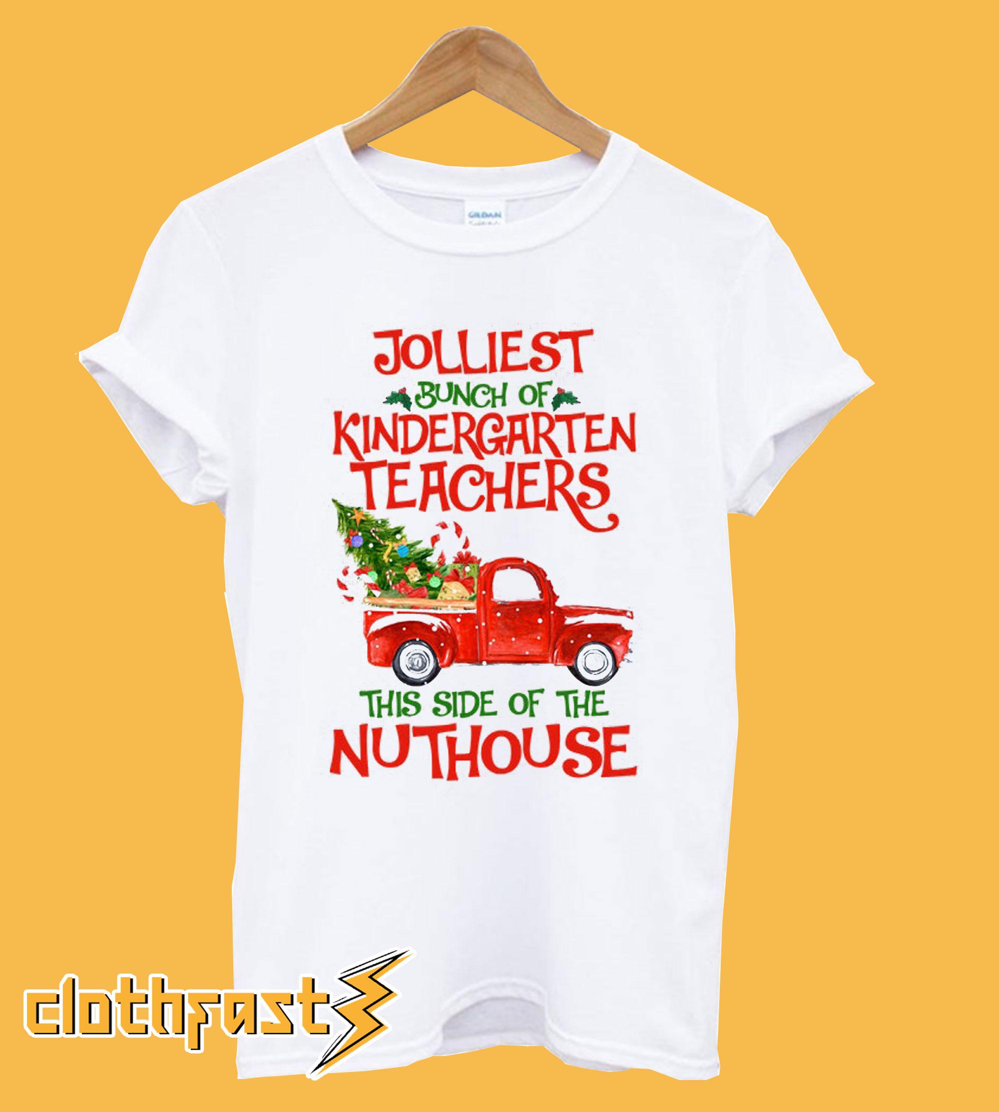 Kindergarten Teacher Jolliest Bunch Of Kindergarten Teachers T-shirt