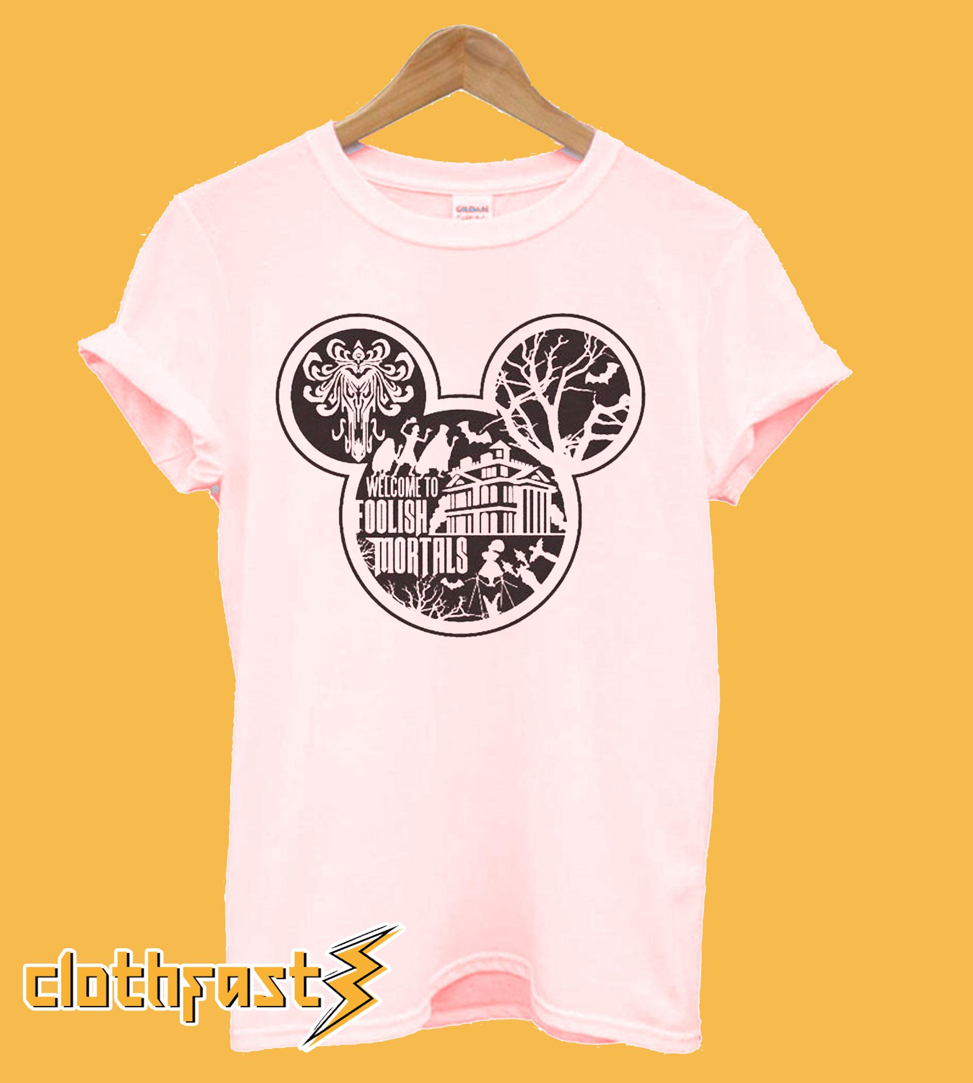 Welcome Foolish Mortals Mickey T-Shirt