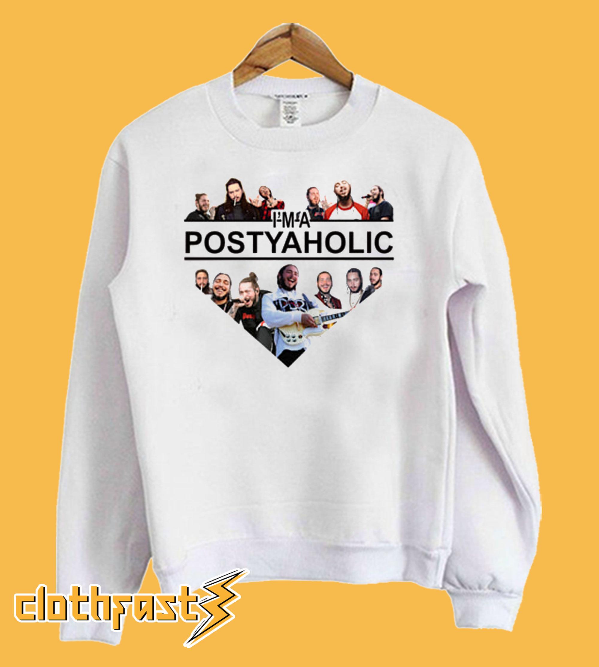 Post Malone I'm A Posty Aholic Sweatshirt