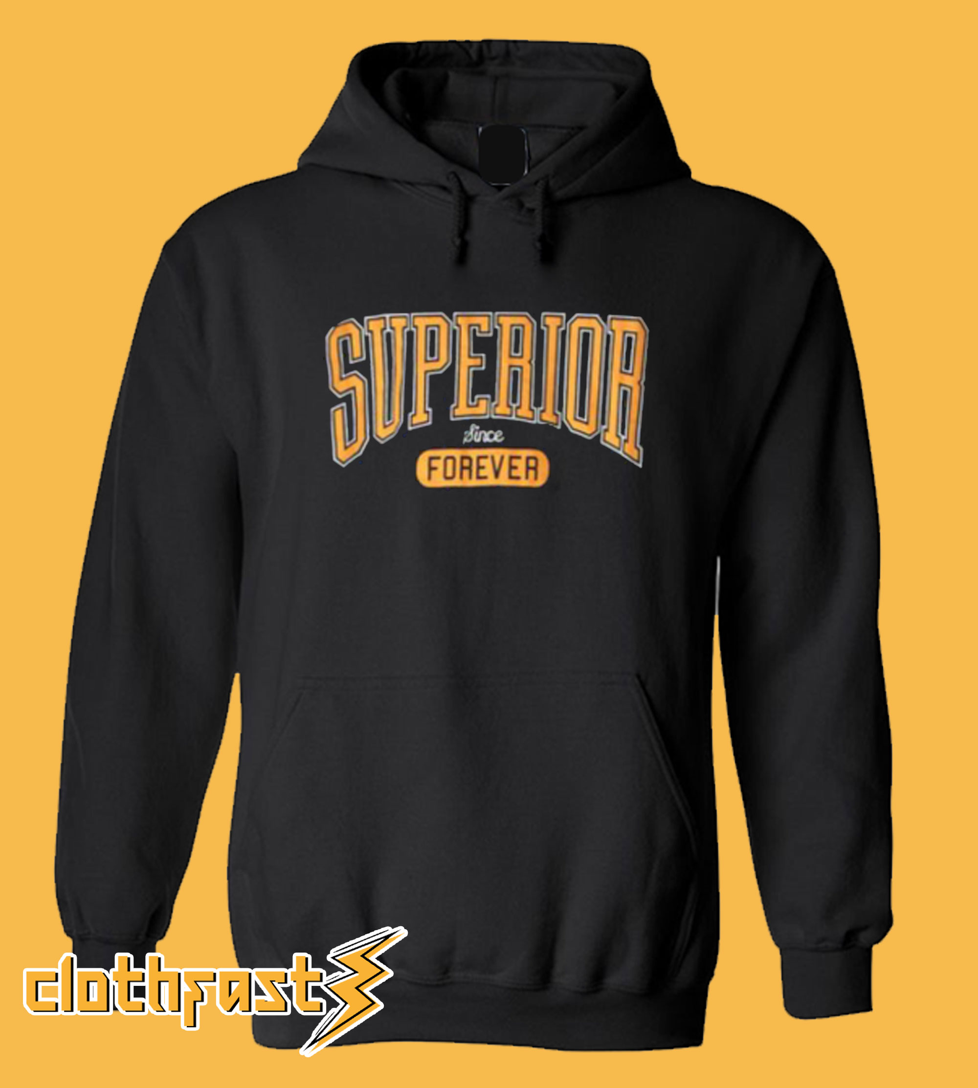 Superior Forever Hoodie