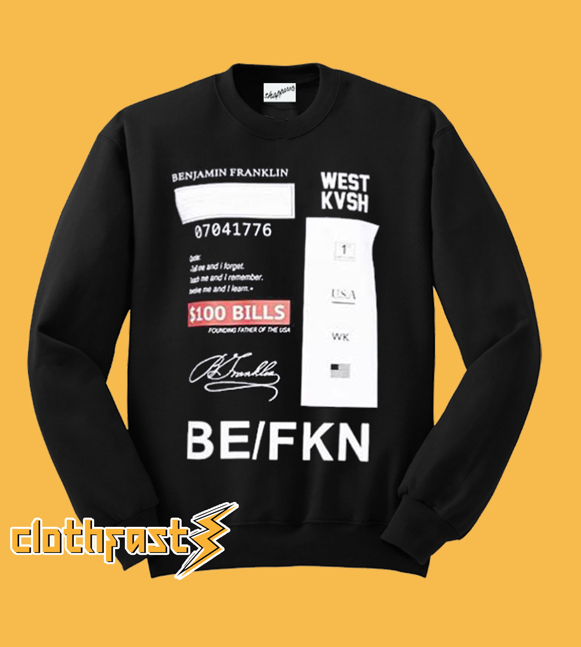 West Kvsh BeFkn Sweatshirt