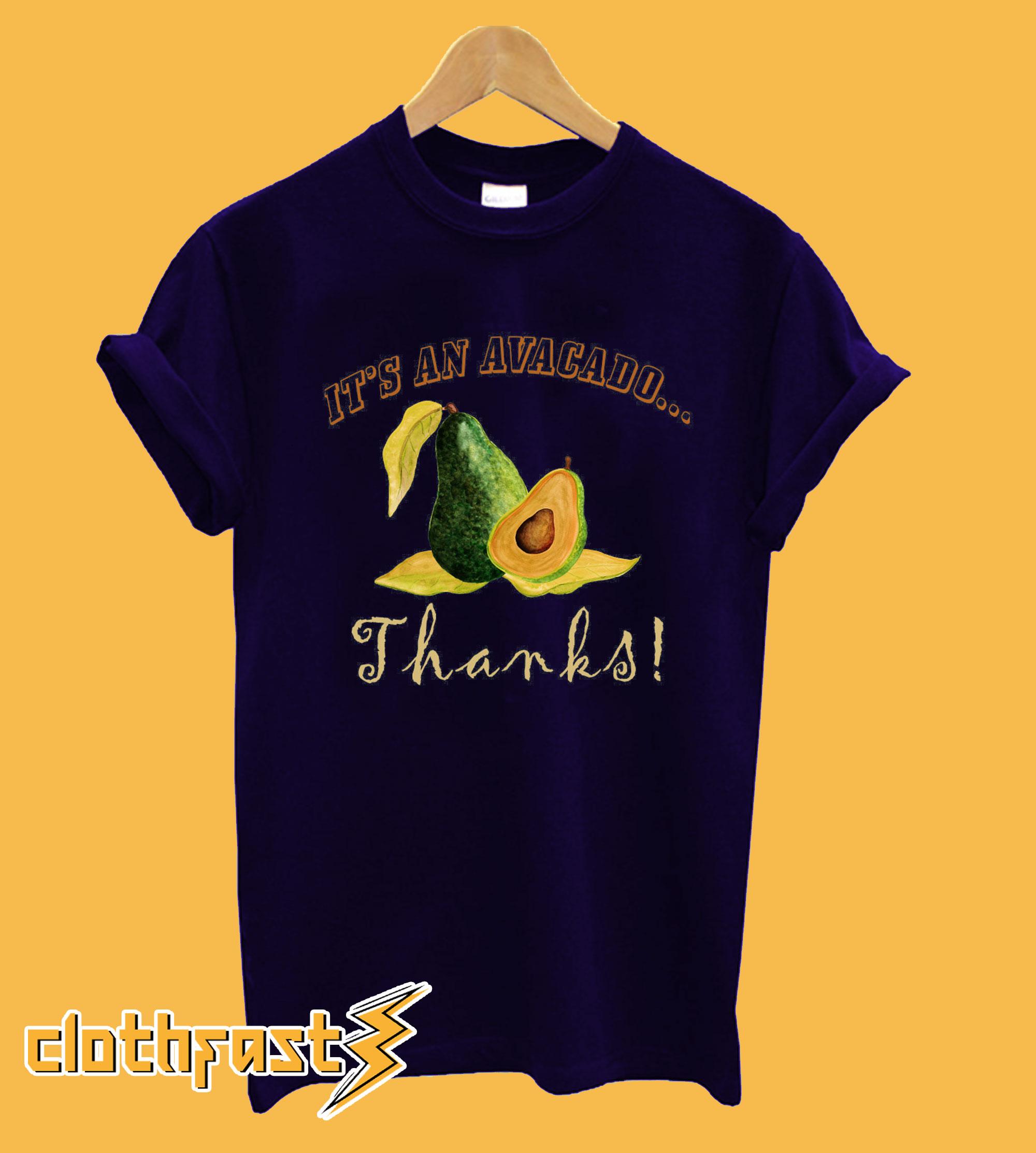 Its an avocado Thanks Funny Vine Hoodie
