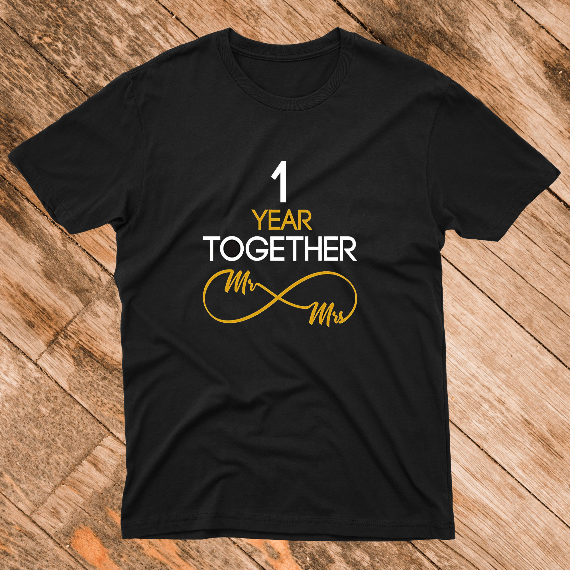 1 Year Anniversary Couples T Shirt