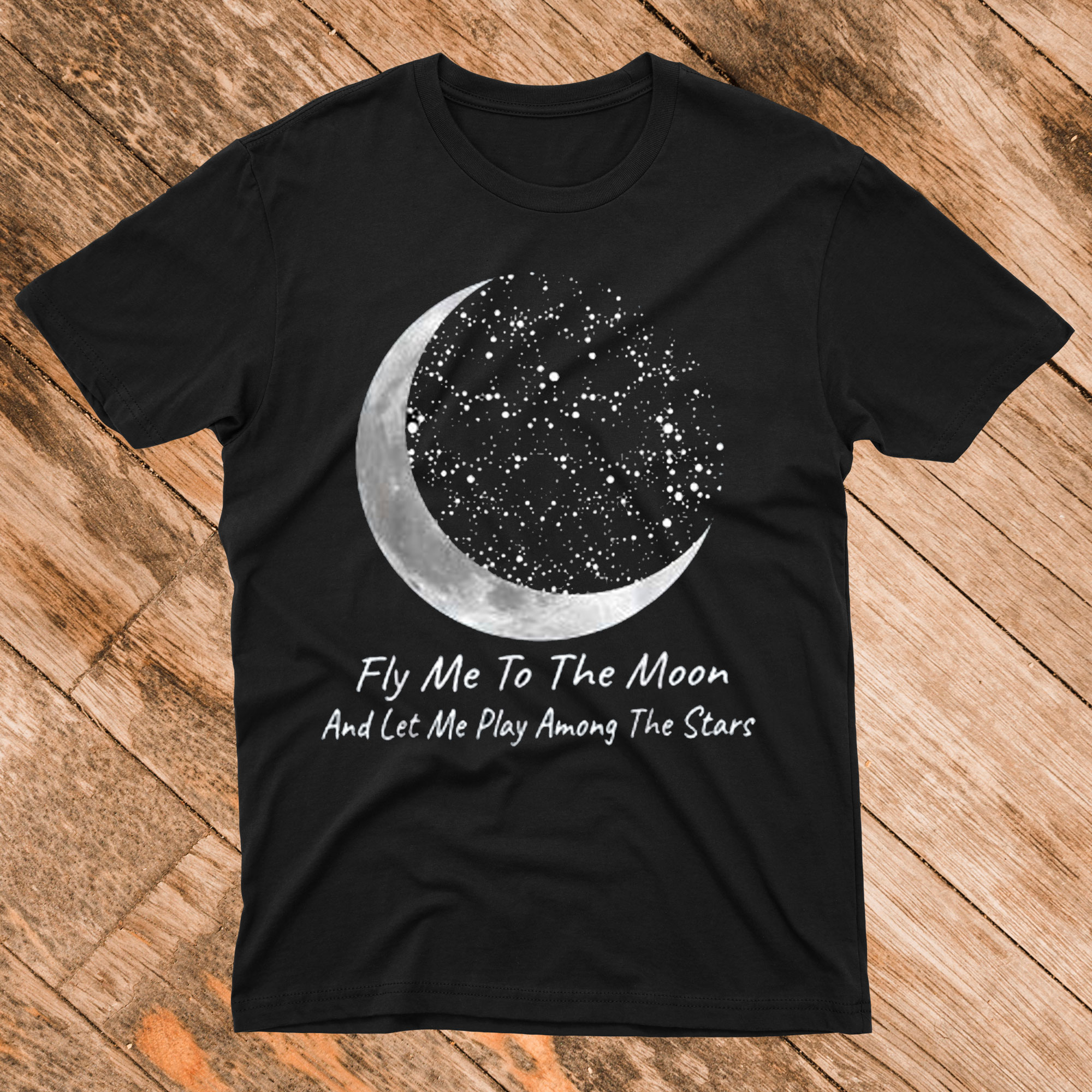 Fly Me To The Moon Awesome T Shirt Unisex Tshirt
