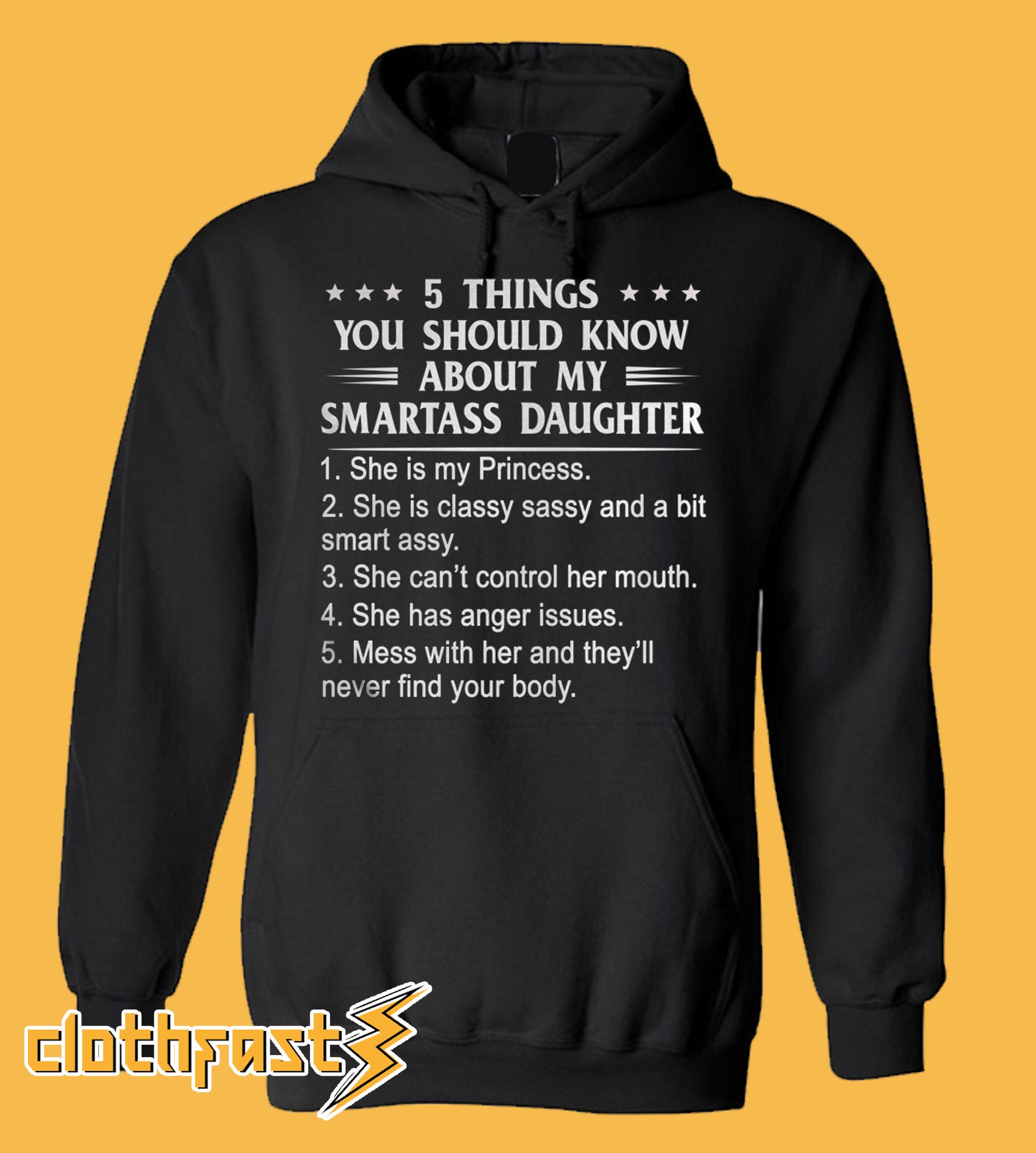 Smartass Daughter Hoodie