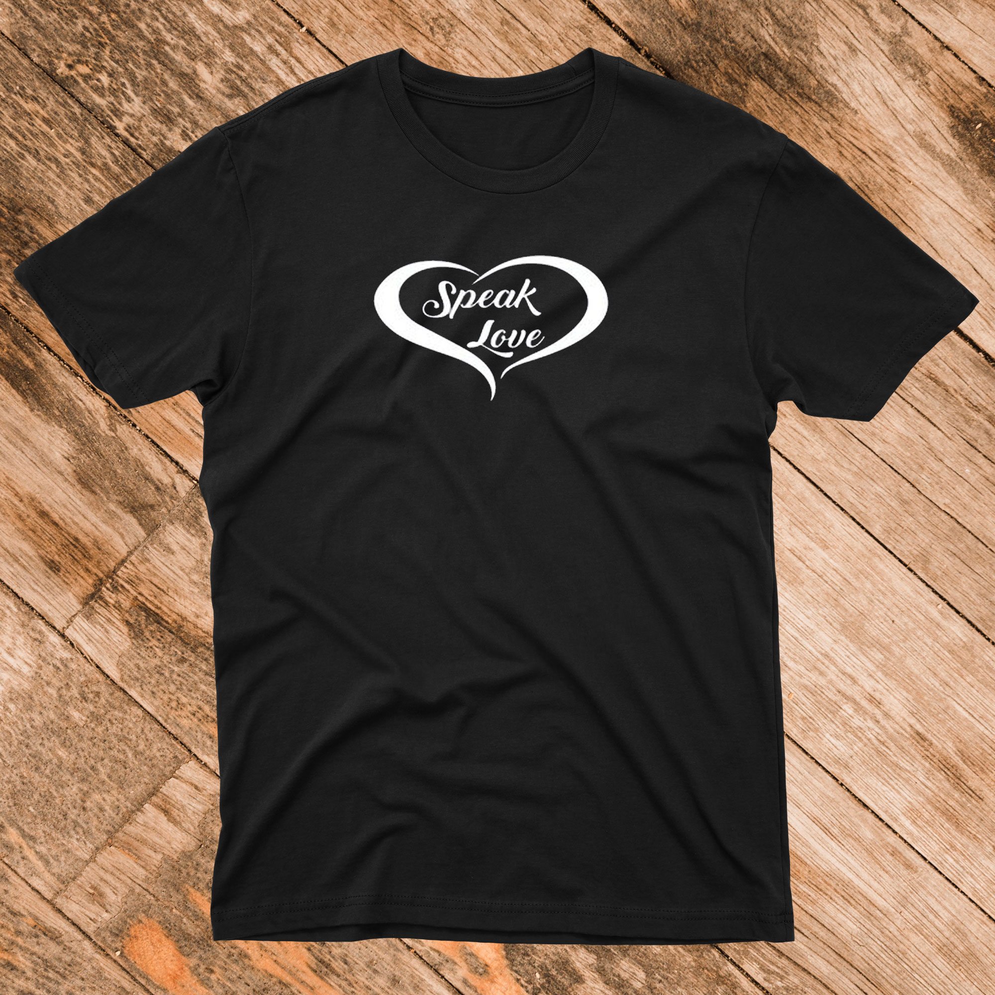 Speak Love T-Shirt