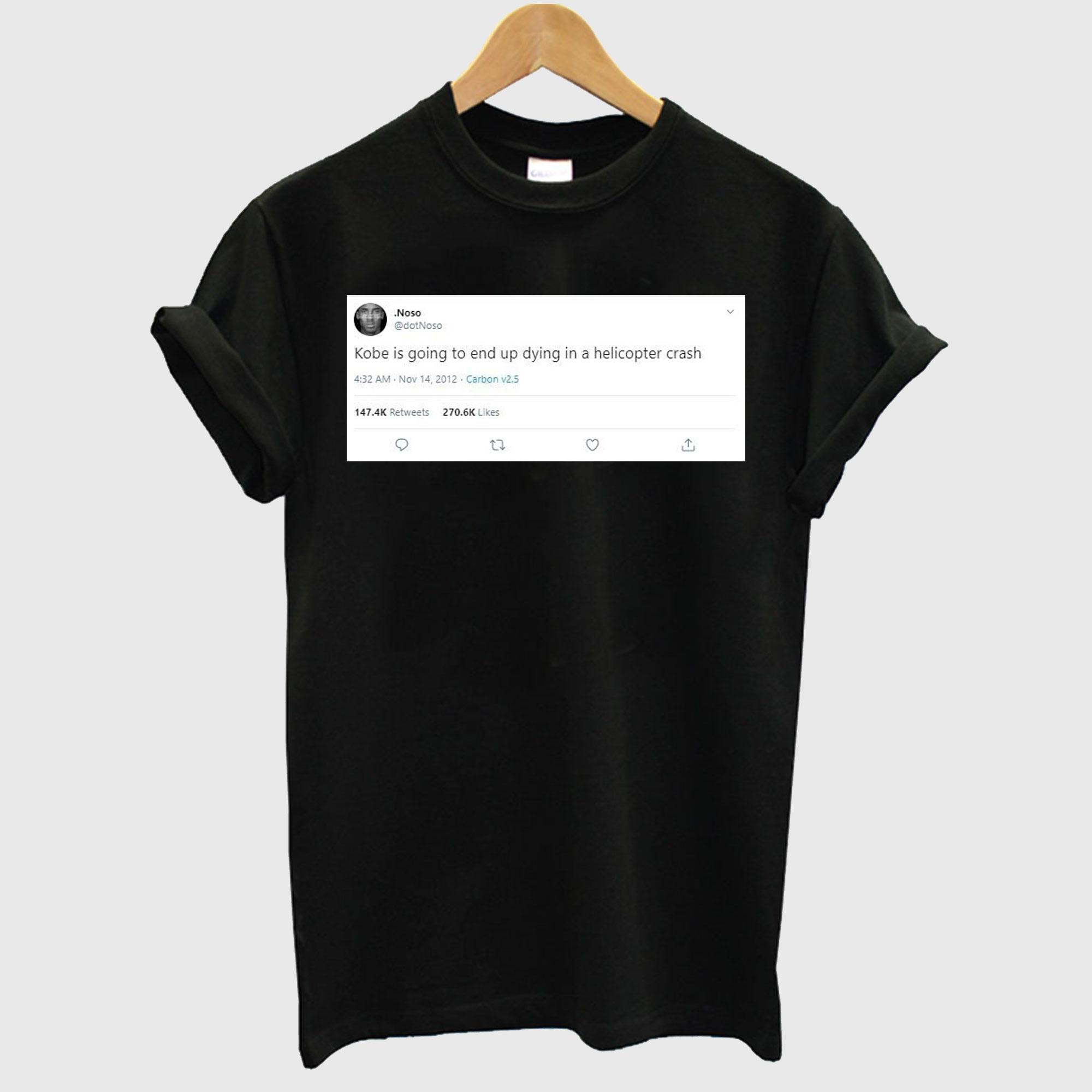 Twitt Forecast Kobe Bryant Death T-Shirt