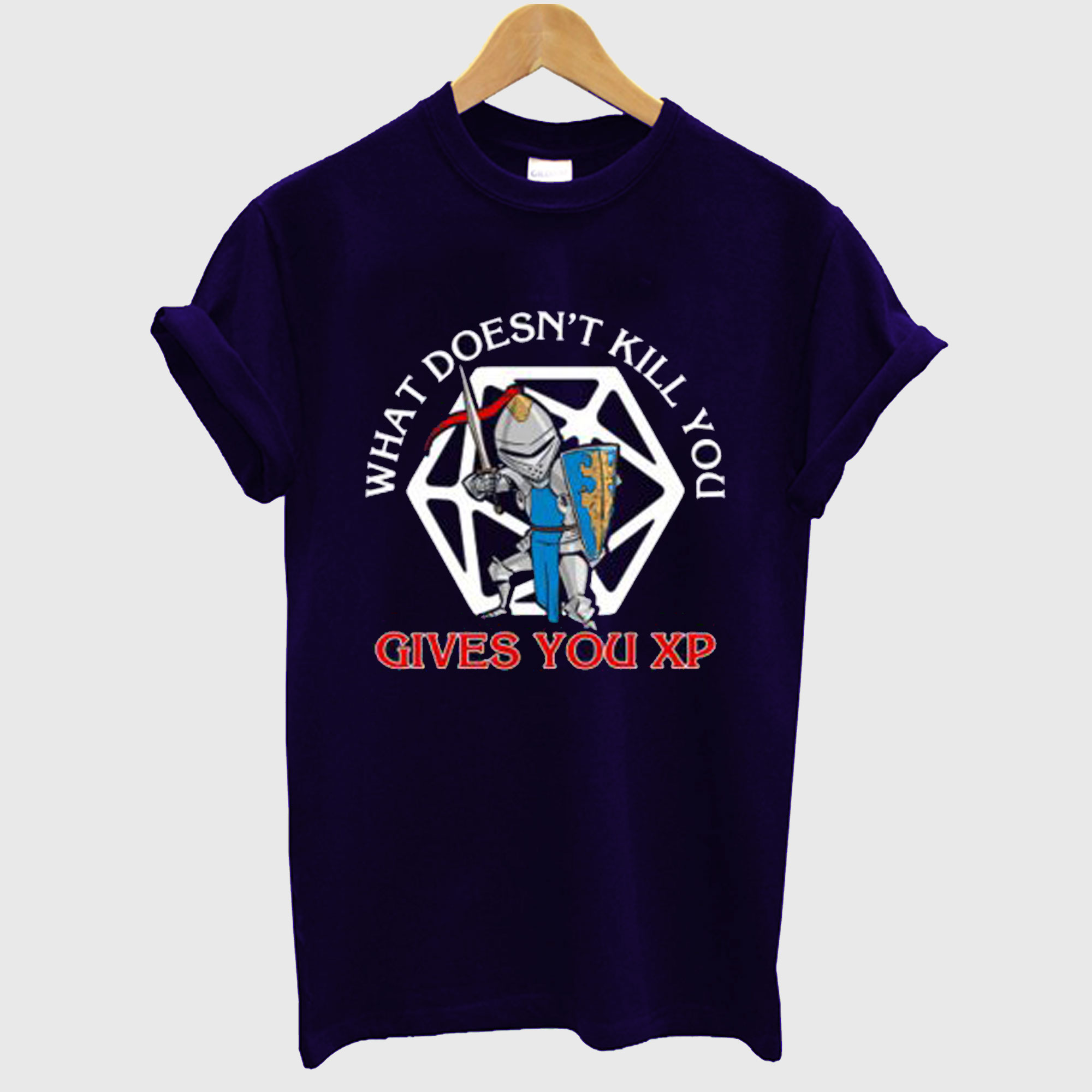 What Doesnt Kill You Gives You Xp T-Shirt