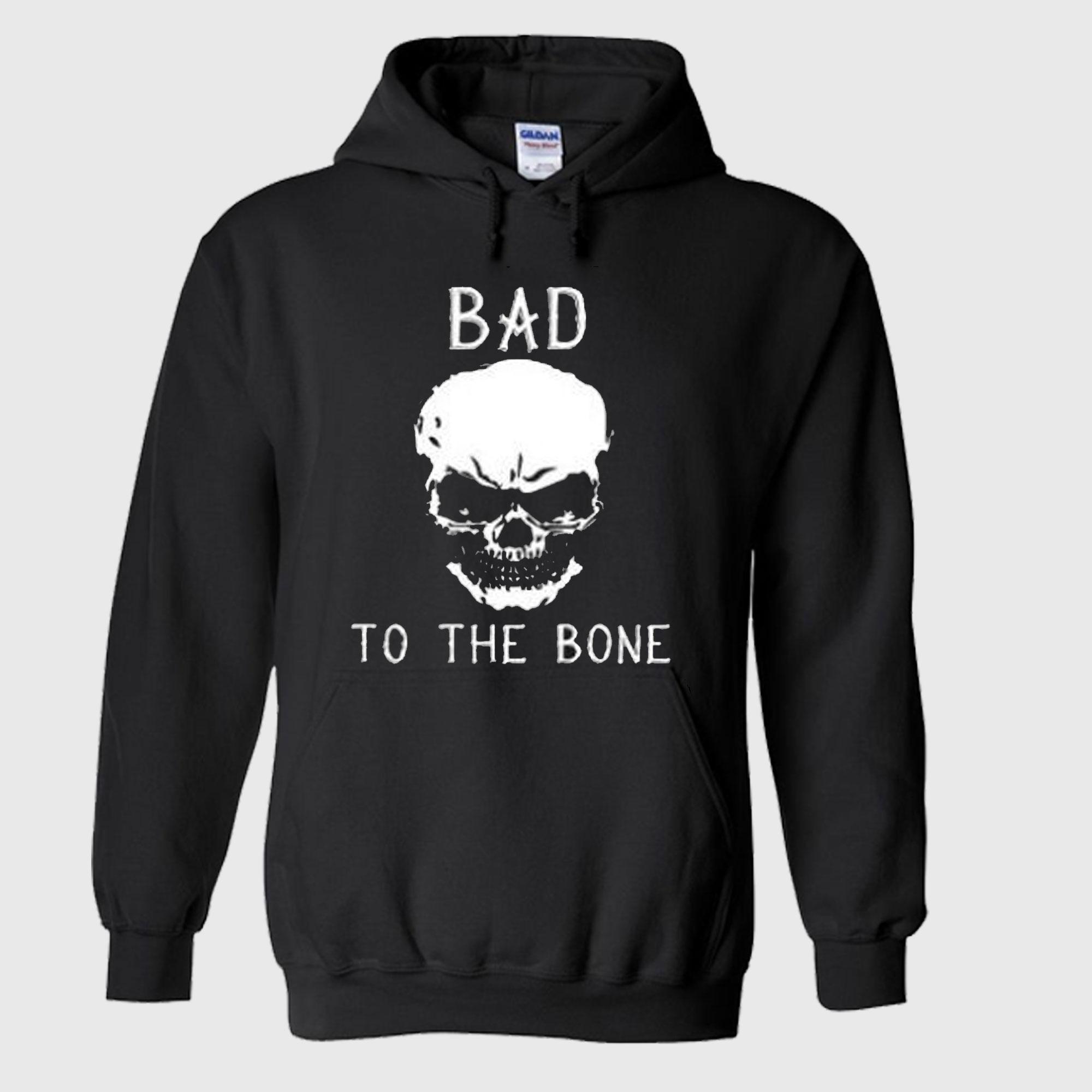 Bad to the bone Skull Hoodie