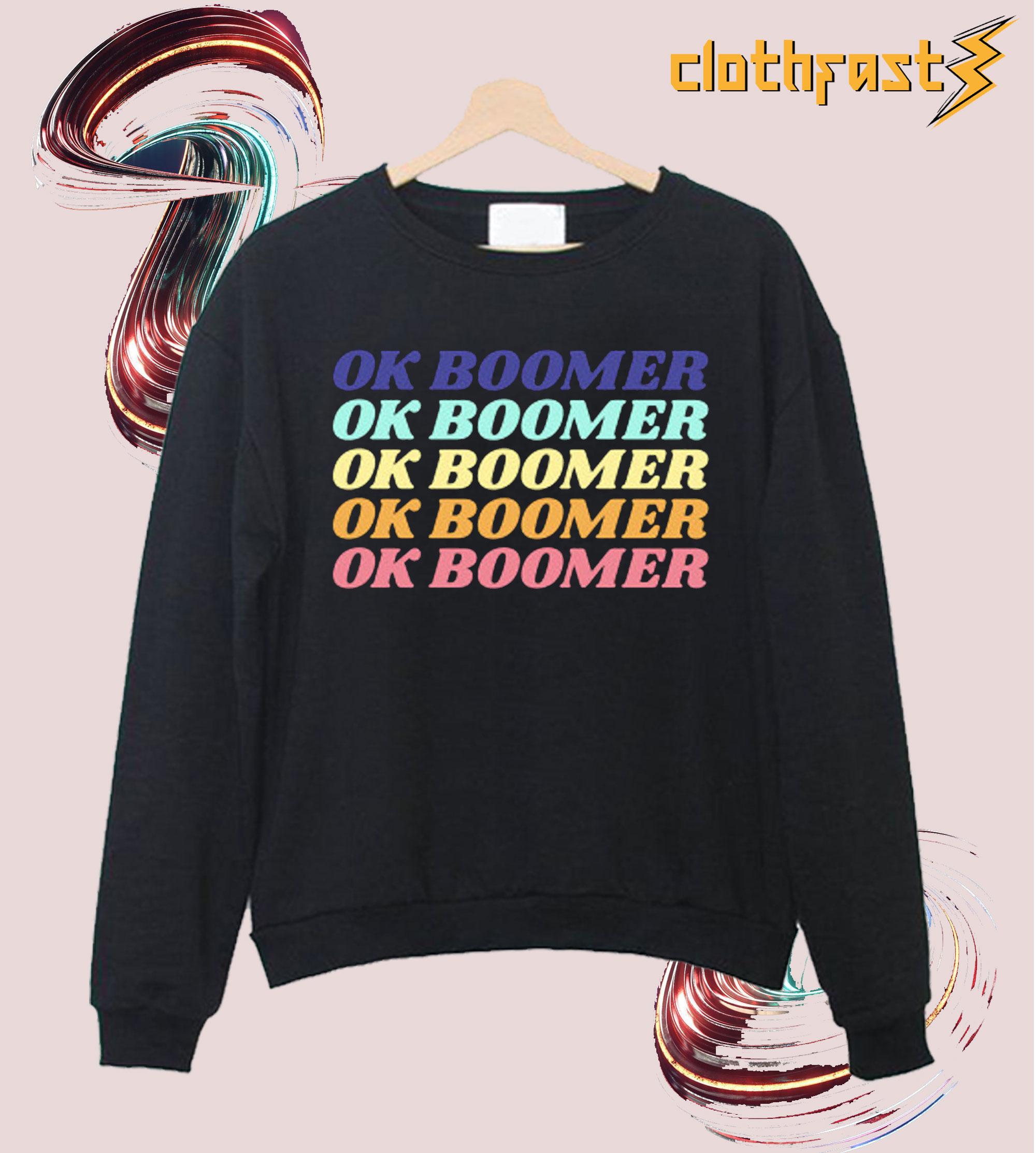 Ok Boomer Crewneck Sweatshirt
