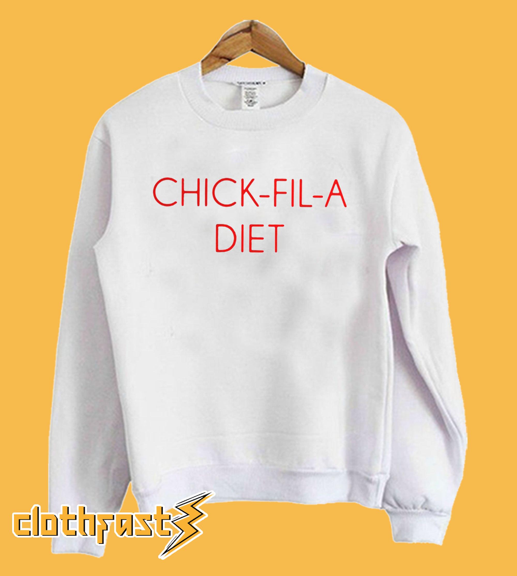 Chick Fil A Diet Sweatshirt