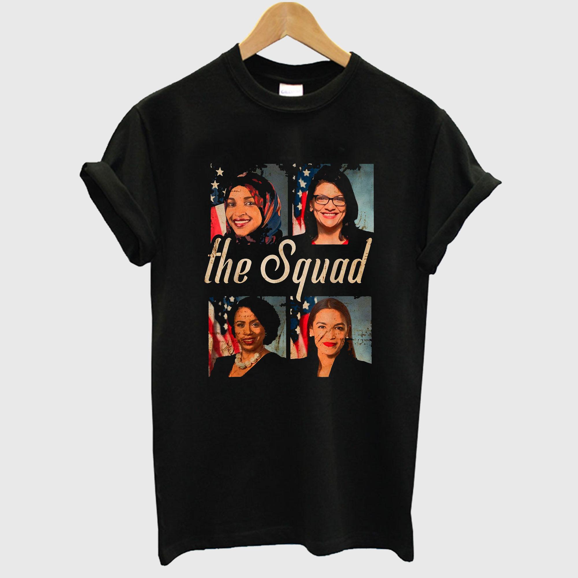 Squad AOC Rashida Tlaib Ilhan Omar Ayanna Pressley T shirt