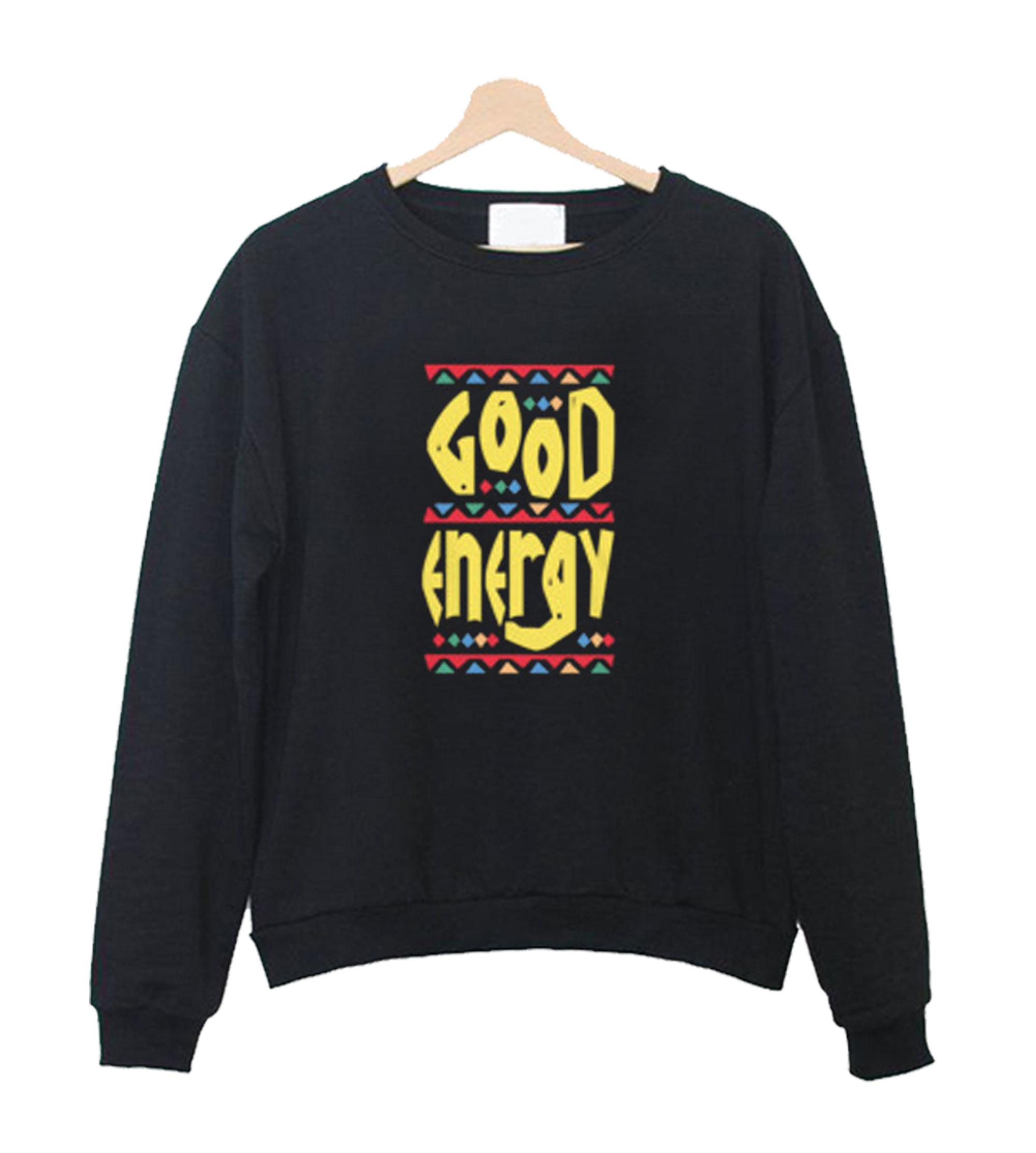 Good Energy Sweatshirt