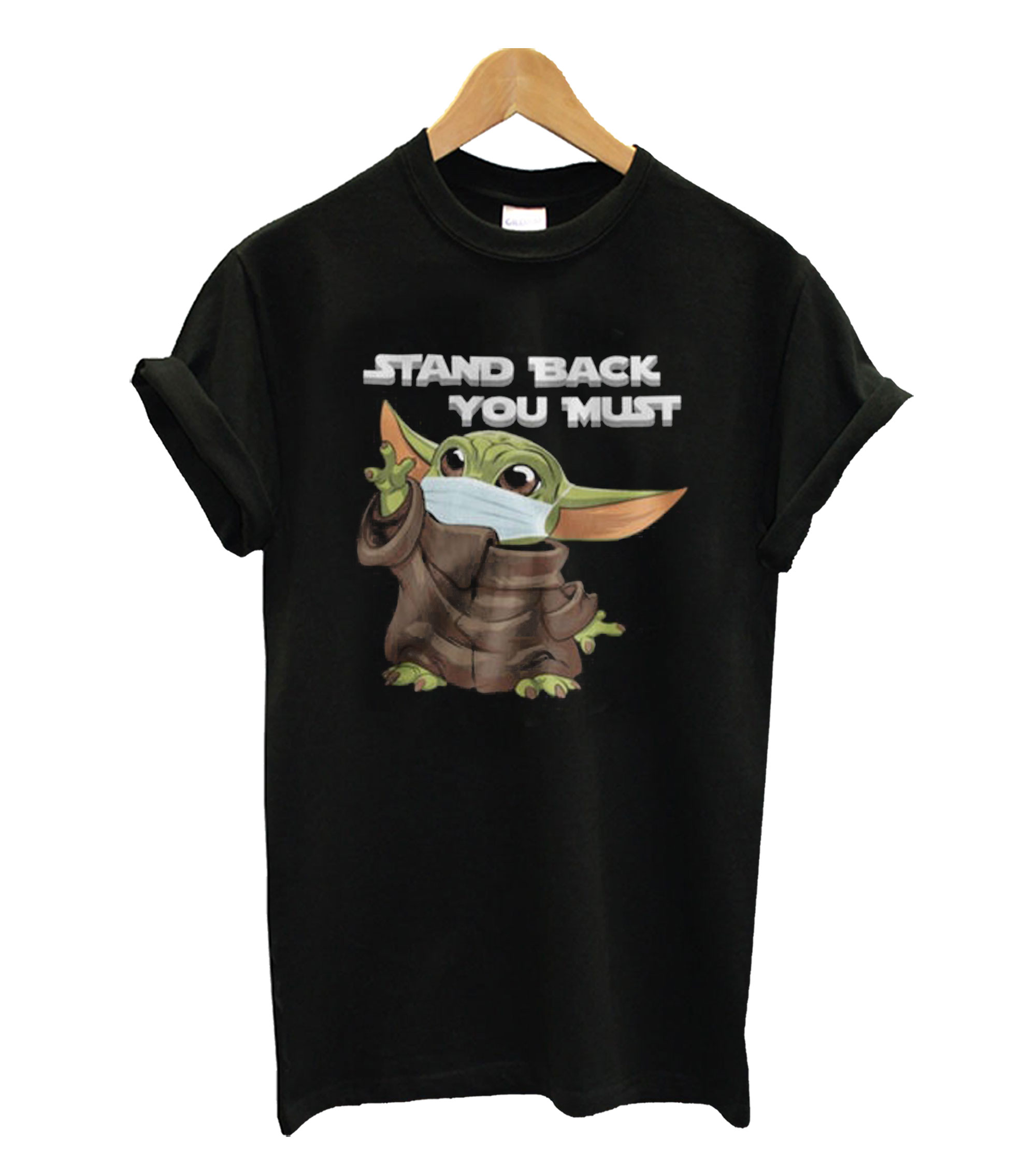 Stand Back You Must Baby Yoda T-Shirt