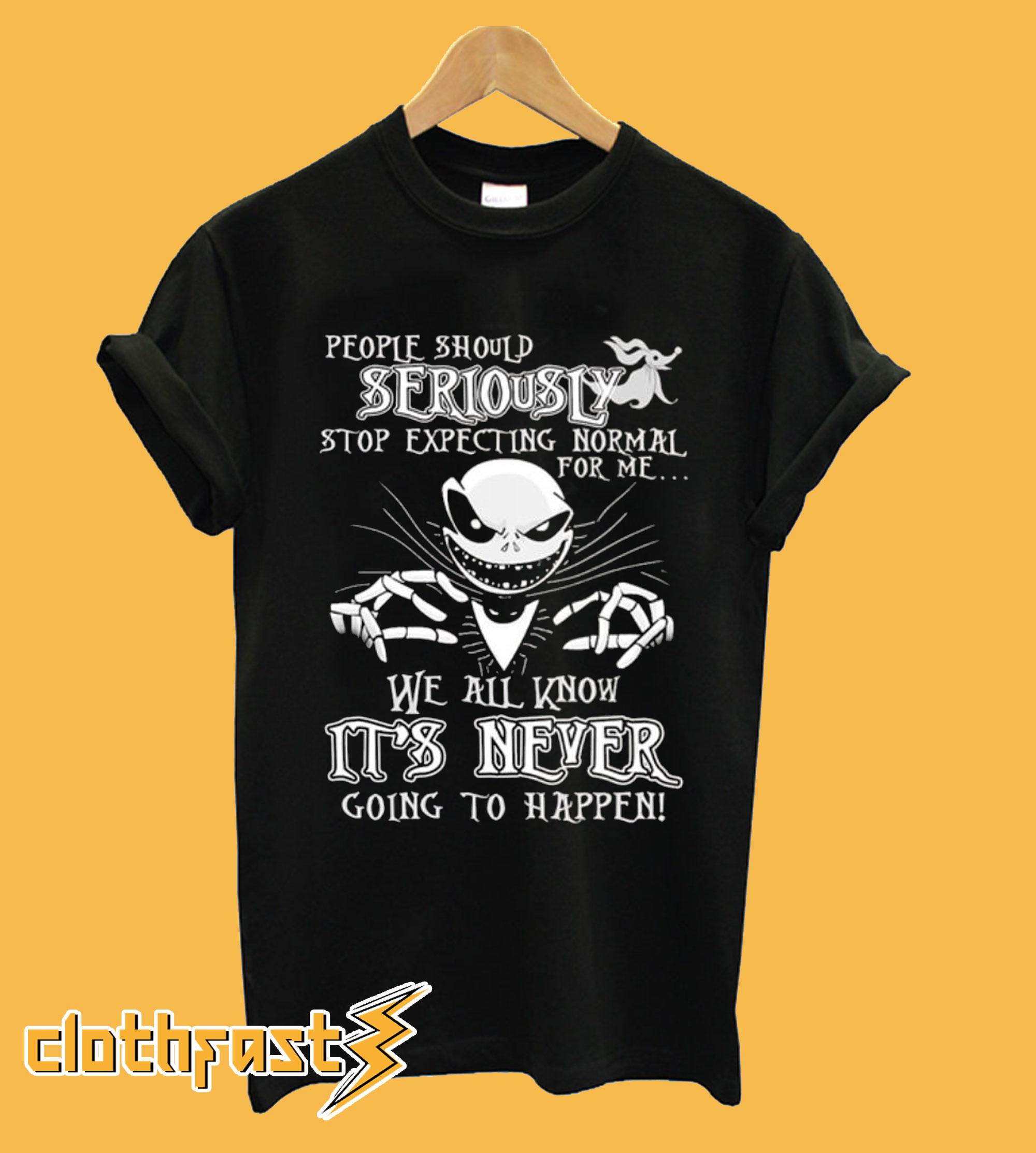 Jack Skellington People Should Seriously T shirt